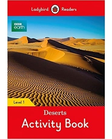 Bbc Earth: Deserts - Ladybird Readers - Level 1 - Activity Book