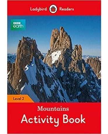 Bbc Earth: Mountains - Ladybird Readers - Level 2 - Activity Book
