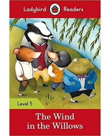 The Wind In The Willows - Ladybird Readers - Level 5 - Book With Downloadable Audio (Us/Uk)