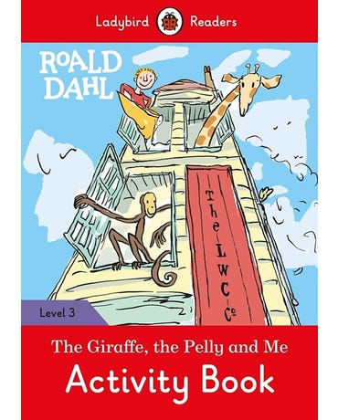 Roald Dahl: The Giraffe, The Pelly And Me - Ladybird Readers - Level 3 - Activity Book