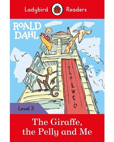 Roald Dahl: The Giraffe, The Pelly And Me - Ladybird Readers - Level 3 - Book With Downloadable Audio (Us/Uk)