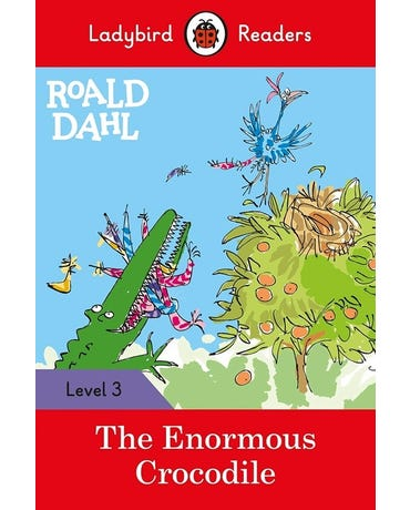 Roald Dahl: The Enormous Crocodile - Ladybird Readers - Level 3 - Book With Downloadable Audio (Us/Uk)