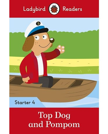 Top Dog And Pompom - Ladybird Readers - Starter Level 4 - Book With Downloadable Audio (Us/Uk)
