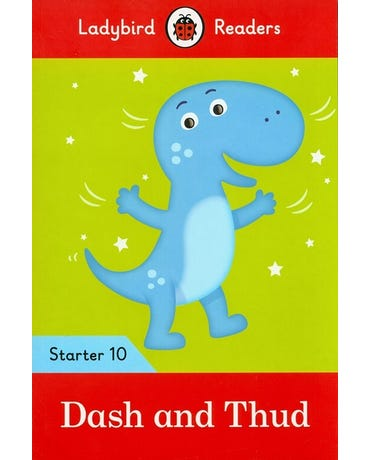 Dash And Thud - Ladybird Readers - Starter Level 10 - Book With Downloadable Audio (Us/Uk)