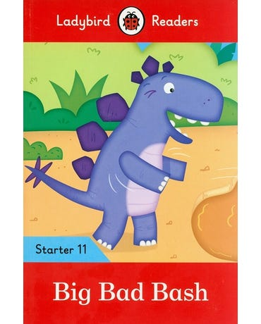 Big Bad Bash - Ladybird Readers - Starter Level 11 - Book With Downloadable Audio (Us/Uk)