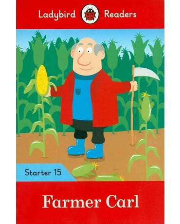 Farmer Carl - Ladybird Readers - Starter Level 15 - Book With Downloadable Audio (Us/Uk)