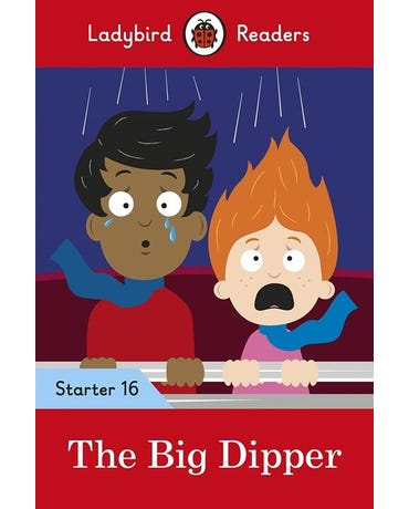 The Big Dipper - Ladybird Readers - Starter Level 16 - Book With Downloadable Audio (Us/Uk)