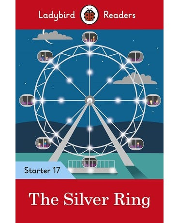 The Silver Ring - Ladybird Readers - Starter Level 17 - Book With Downloadable Audio (Us/Uk)