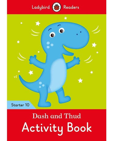 Dash And Thud - Ladybird Readers - Starter Level 10 - Activity Book