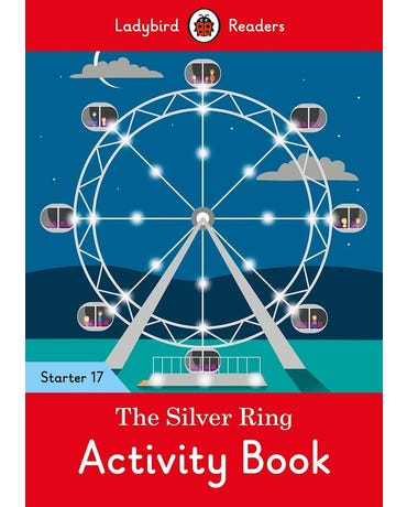 The Silver Ring - Ladybird Readers - Starter Level 17 - Activity Book