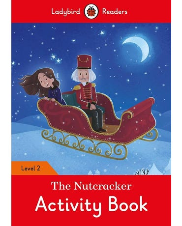 The Nutcracker - Ladybird Readers - Level 2 - Activity Book