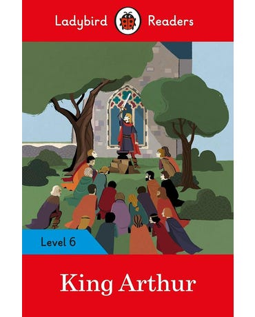 King Arthur - Ladybird Readers - Level 6 - Book With Downloadable Audio (Us/Uk)