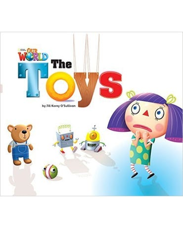 Our World British English 1 - Reader 6 - The Toys