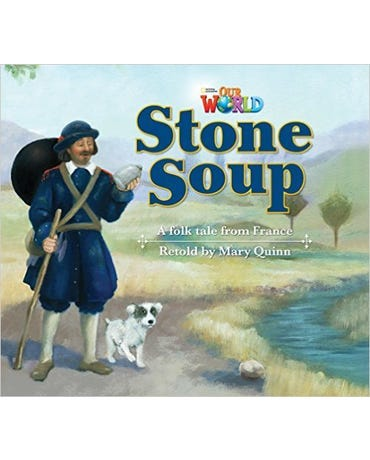 Our World British English 2 - Reader 9 - Stone Soup