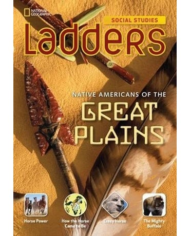 Native Americans Of The Great Plains - Ladders Social Studies - On-Level