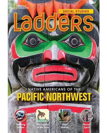Native Americans Of The Pacific Northwest - Social Studies Ladders - Above-Level