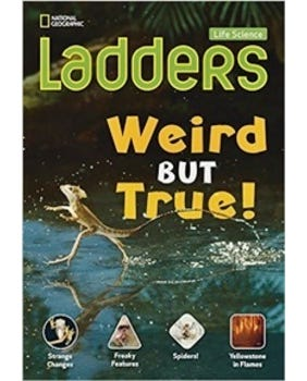 Weird But True! - Life Science Ladders - Below-Level