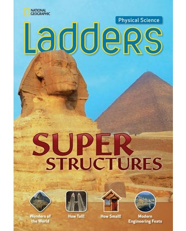 Super Structures - Physical Science Ladders - On Level