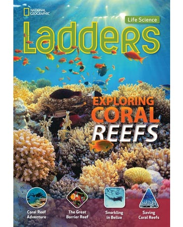 Exploring Coral Reefs - Life Science Ladders - On-Level