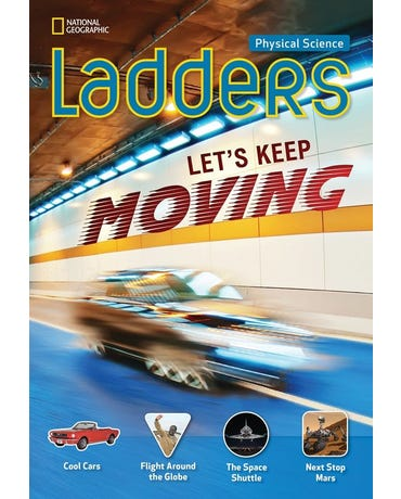 Let's Keep Moving! - Physical Science Ladders - On-Level