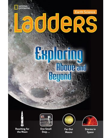 Exploring Above And Beyond - Earth Science Ladders - On-Level