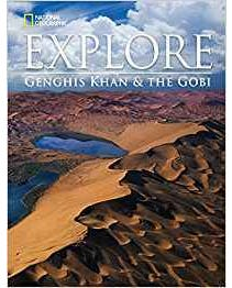 Genghis Khan And The Gobi - National Geographic Explore