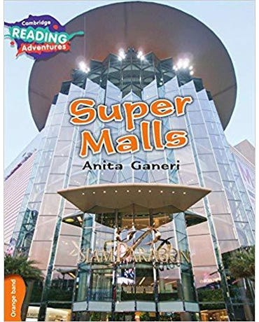 Super Malls Orange Band - Cambridge Reading Adventures