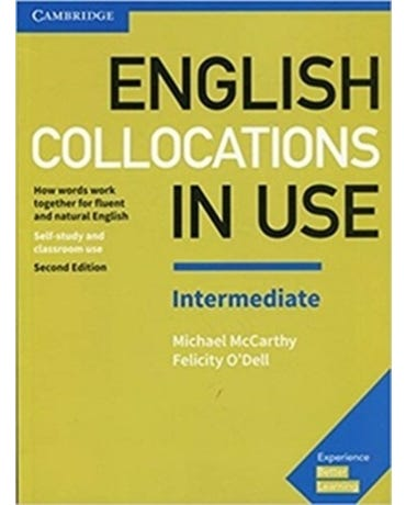 English Collocations In Use Intermediate - Student's Book With Answers - Second Edition