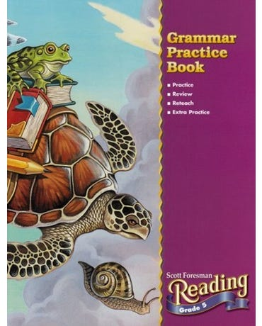 Scott Foresman Reading - Grade 5 - Grammar Practice Book