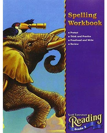 Scott Foresman Reading - Grade 5 - Spelling Workbook