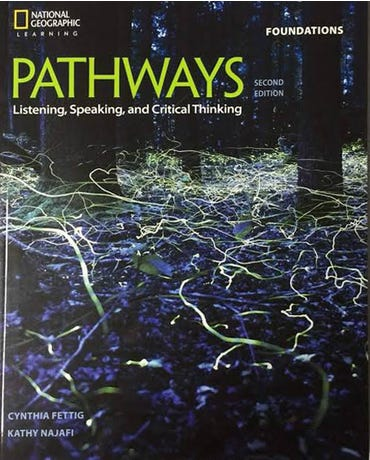 Pathways Foundations - Listening, Speaking, And Critical Thinking - Student Book With Online Workbook - Second Edition