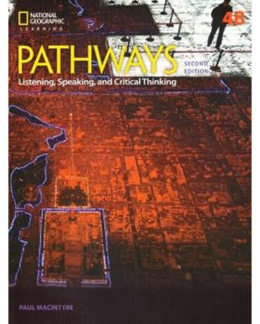 Pathways 4B - Listening, Speaking, And Critical Thinking - Student Book With Online Workbook - Second Edition