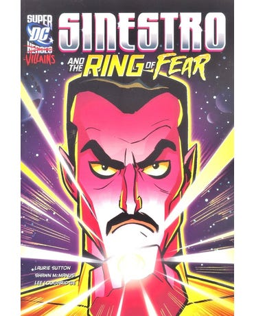 Sinestro And The Ring Of Fear - Dc Super Villains