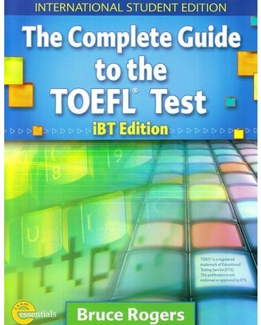 The Complete Guide To The TOEFL Test Ibt Edition - Book With CD-ROM