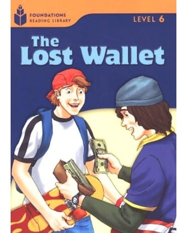 The Lost Wallet - Foundations Reading Library - Level 6