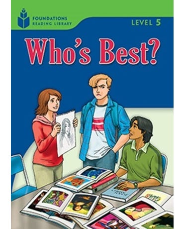 Who's Best? - Foundations Reading Library - Level 5