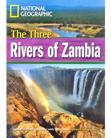 The Three Rivers Of Zambia - Footprint Reading Library - British English - Level 4 - Book