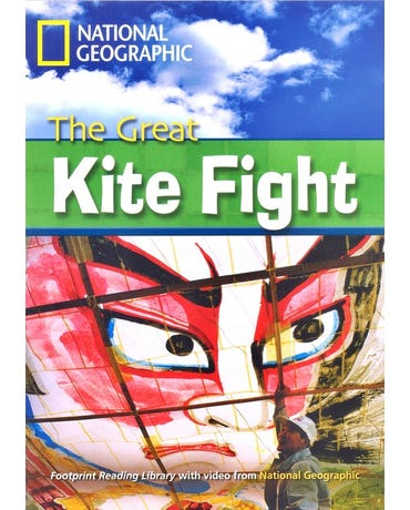 The Great Kite Fight - Footprint Reading Library - British English - Level 6 - Book