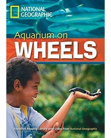 Aquarium On Wheels - Footprint Reading Library - British English - Level 6 - Book