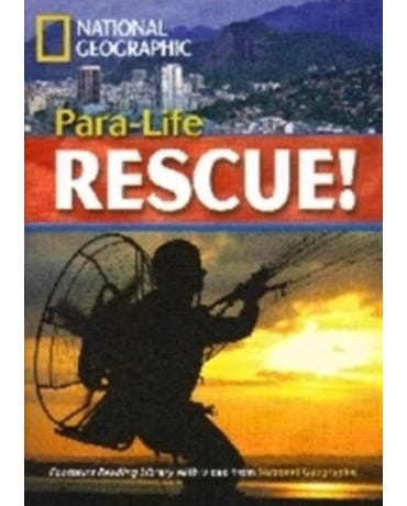 Para-Life Rescue! - Footprint Reading Library - American English - Level 5 - Book