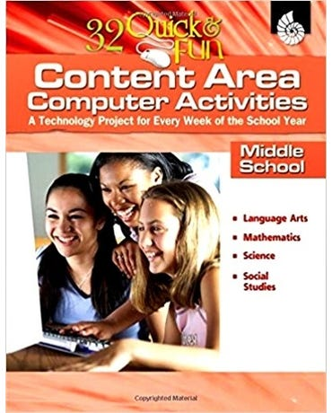 Content Area Computer Activities - A Technology Project For Every Week Of The School Year
