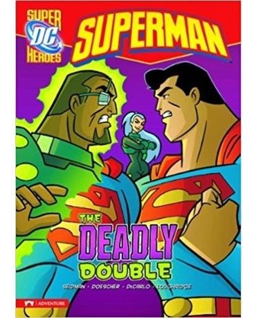 The Deadly Double - Dc Super Heroes - Superman