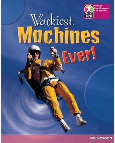Wackiest Machines Ever! - Pyp Level 8