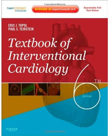 Textbook Of Interventional Cardiology - Sixth Edition
