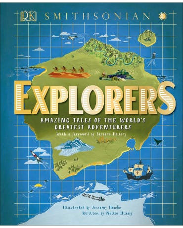 Explorers - Amazing Tales Of The World's Greatest Adventures