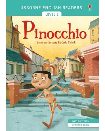 Pinocchio - Usborne English Readers - Level 2 - Book With Activities And Free Audio
