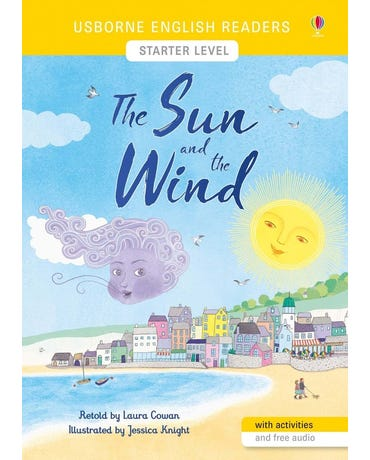The Sun And The Wind - Usborne English Readers - Level Starter - Book With Activities And Free Audio