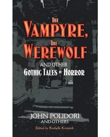 The Vampyre - The Werewolf And Other Gothic Tales Of Horror