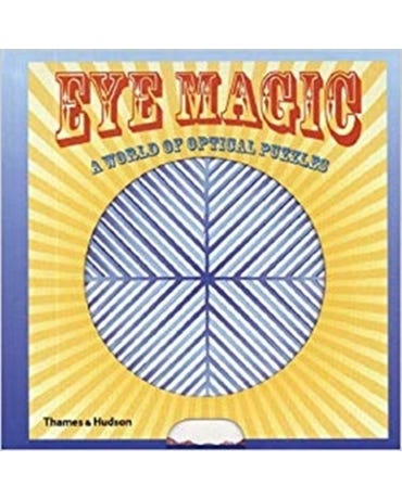 Eye Magic, A World Of Optical Puzzles