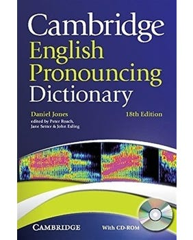 Cambridge English Pronouncing Dictionary With CD-ROM - Eighteenth Edition